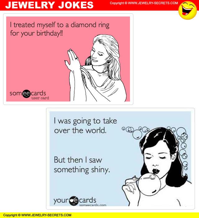 jewelry humor jokes and laughs jewelry secrets